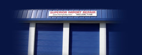 Superior Import Repair, Your Suby Specialist at Burnside